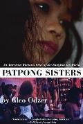Patpong Sisters: An American Woman's View of the Bangkok Sex World