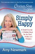 Chicken Soup for the Soul: Maverick with a Mission: What a Recovering Cynic Learned from Creating 100 Chicken Soup for the Soul Books