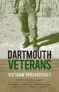 Dartmouth Veterans: Vietnam Perspectives
