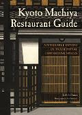 Kyoto Machiya Restaurant Guide Affordable Dining in Elegant Townhouse Spaces