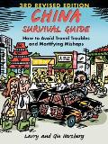 China Survival Guide 3rd Edition How to Avoid Travel Troubles & Mortifying Mishaps