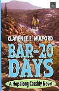 Bar-20 Days (Large Print) (Center Point Western Complete)