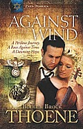 Against the Wind (Large Print) (Center Point Christian Fiction)