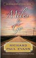 Miles to Go (Large Print) (Center Point Platinum Fiction)