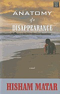 Anatomy of a Disappearance (Large Print) (Platinum Readers Circle)