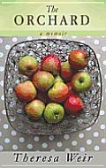 The Orchard: A Memoir