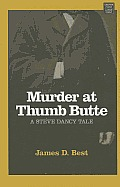 Murder at Thumb Butte (Large Print) (Center Point Premier Western)