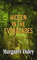 Hidden in the Everglades (Large Print) (Thorndike Christian Mystery)