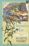 Pleasant Valley #06: Hannah's Joy (Large Print)