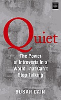 Quiet: The Power of Introverts in a World That Can't Stop Talking (Large Print) (Platinum Nonfiction)