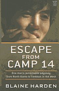 Escape from Camp 14: One Man's Remarkable Odyssey from North Korea to Freedom in the West (Large Print) (Center Point Platinum Nonfiction)