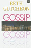 Gossip (Large Print) (Center Point Premier Fiction) Cover