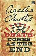 Death Comes as the End (Large Print) (Agatha Christie Mysteries Collection)