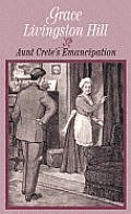 Aunt Crete's Emancipation (Large Print) (Center Point Premier Fiction)