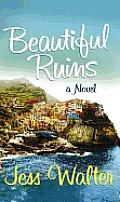 Beautiful Ruins (Large Print) (Platinum Readers Circle)