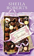 Better Than Chocolate: Life in Icicle Falls (Large Print) (Center Point Premier Romance) Cover