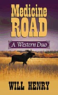 Medicine Road (Large Print) (Center Point Premier Western) Cover