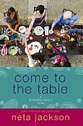 SouledOut Sisters Novels #02: Come to the Table (Large Print) Cover