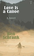 Love Is a Canoe (Large Print)