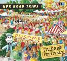 Fairs and Festivals (NPR Road Trips)