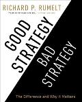 Good Strategy/Bad Strategy: The Difference and Why It Matters Cover