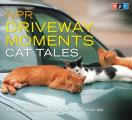 NPR Driveway Moments Cat Tales: Radio Stories That Won't Let You Go (NPR Driveway Moments)
