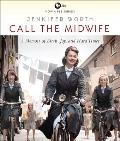 Call the Midwife: A Memoir of Birth, Joy, and Hard Times Cover