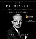 The Patriarch: The Remarkable Life and Turbulent Times of Joseph P. Kennedy Cover