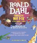 Fantastic Mr Fox & Other Animal Stories Includes Esio Trot the Enormous Crocodile & the Giraffe & the Pelly & Me