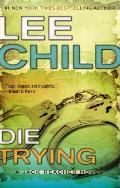 Die Trying (Jack Reacher Novels) Cover