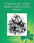 O'Malley, the Irish Dragoon - Vol. 1 Cover