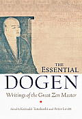 Essential Dogen Writings of the Great Zen Master