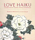 Love Haiku Japanese Poems of Yearning Passion & Remembrance
