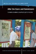 After the Czars and Commissars: Journalism in Authoritarian Post-Soviet Central Asia (Eurasian Political Economy & Public Policy Studies)