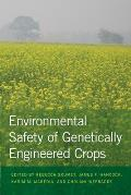 Environmental Safety of Genetically Engineered Crops Cover