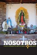 Nosotros: A Study of Everyday Meanings in Hispano New Mexico
