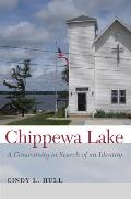 Chippewa Lake: A Community in Search of an Identity