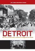 Detroit Race Riots Racial Conflicts & Efforts To Bridge The Racial Divide