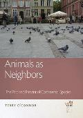 Animals As Neighbors : the Past and Present of Commensal Animals (14 Edition)