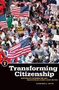 Transforming Citizenship Democracy Membership & Belonging in Latino Communities