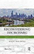 Reconsidering Ian McHarg: The Future of Urban Ecology