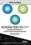 Solving Pdes in C++: Numerical Methods in a Unified Object-oriented Approach