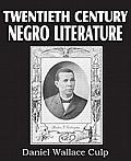 Twentieth Century Negro Literature