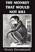 The Monkey That Would Not Kill