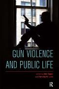 Gun Violence and Public Life