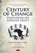 Century of Change: Symposium on African Unity