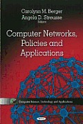 Computer Networks, Policies, and Applications