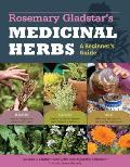 Rosemary Gladstar's Medicinal Herbs: A Beginner's Guide: 33 Healing Herbs to Know, Grow, and Use Cover