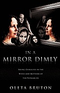 In a Mirror Dimly