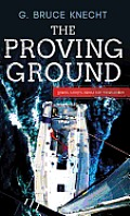 The Proving Ground: The Inside Story of the 1998 Sydney to Hobart